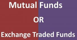 Mutual Funds or ETFs?