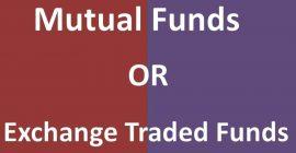 Mutual Funds or ETFs?
